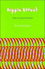 Ripple Effect: New and Selected Poems by Elaine Equi