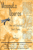 MOSQUITO OPERAS: NEW AND SELECTED SHORT POEMS by Philip Dacey