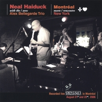 Neal Haiduck Montreal Meets New York CD
