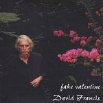 David Francis Fake Valentine CD