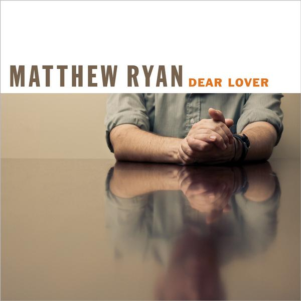 Matthew Ryan Dear Lover CD