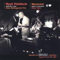 Neal Haiduck Montreal Meets New York CD